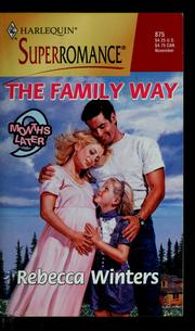 Cover of: The family way | Rebecca Winters