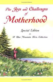 Cover of: The joys and challenges of motherhood |