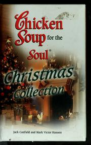 Cover of: Chicken soup for the soul Christmas collection