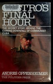 Cover of: Castro's final hour