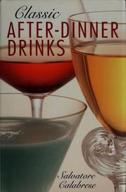 Cover of: Classic after-dinner drinks