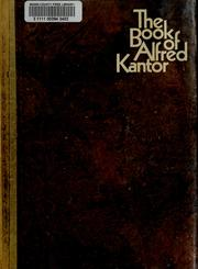 Cover of: The book of Alfred Kantor