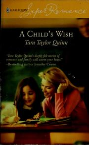 Cover of: A child's wish / Tara Taylor Quinn