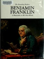Cover of: Benjamin Franklin: a biography in his own words
