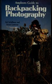 Cover of: Amphoto guide to backpacking photography | Ted Schiffman