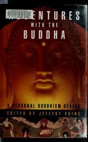 Cover of: Adventures with the Buddha | Jeffery Paine