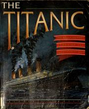 Cover of: The Titanic by Geoff Tibballs