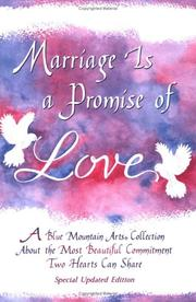 Cover of: Marriage is a promise of love |