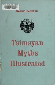 Tsimsyan myths by Marius Barbeau