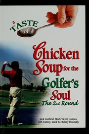 Cover of: A taste of chicken soup for the golfer's soul: the 2nd round