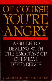 Cover of: Of course you're angry by Gayle Rosellini