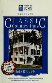 Cover of: Classic country inns and bed & breakfasts