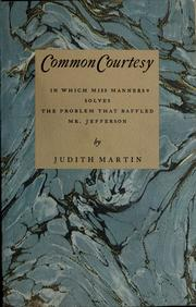 Cover of: Common courtesy | Judith Martin