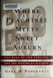 Cover of: Where Peachtree meets Sweet Auburn