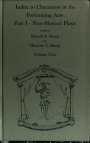 Cover of: Index to characters in the performing arts | Harold S. Sharp