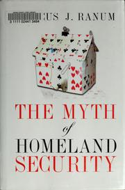 Cover of: The myth of homeland security | Marcus J. Ranum