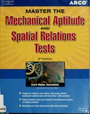 Cover of: Master the mechanical aptitude and spatial relations tests