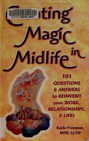 Cover of: Creating magic in midlife | Karla Freeman