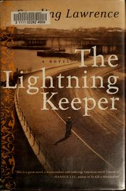 Cover of: The lightning keeper | Starling Lawrence