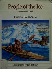 Cover of: People of the ice | Heather Smith Siska