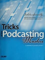 Cover of: Tricks of the podcasting masters | Rob Walch