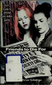 Cover of: Friends to die for
