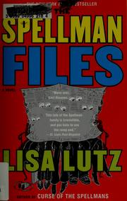 Cover of: The Spellman files | Lisa Lutz