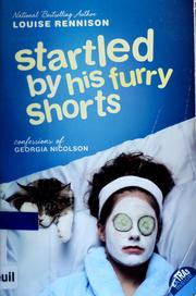 Cover of: Startled by his furry shorts | Louise Rennison