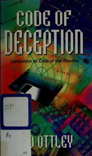 Cover of: Code of deception | Ted Ottley