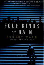 Cover of: Four kinds of rain | Ward, Robert
