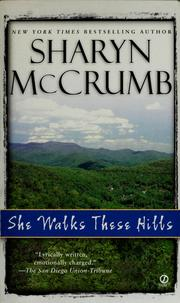 Cover of: She walks these hills