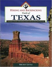 Cover of: Hiking and backpacking trails of Texas | Mildred J. Little