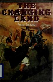 Cover of: The changing land