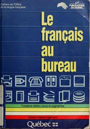 le fran ais au bureau 1988 edition open library. Black Bedroom Furniture Sets. Home Design Ideas