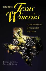 Cover of: Touring Texas wineries | Thomas M. Ciesla