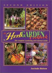The herb garden cookbook by Lucinda Hutson