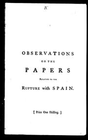 Cover of: Observations on the Papers relative to the rupture with Spain