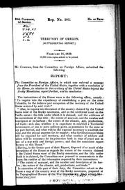Cover of: Territory of Oregon (supplemental report) | United States. Congress. House. Committee on Foreign Affairs