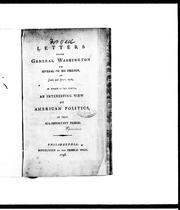 Cover of: Letters from General Washington to several of his friends in June and July, 1776