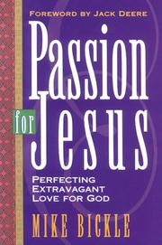 Cover of: Passion for Jesus | Mike Bickle