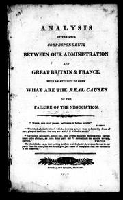 Cover of: Analysis of the late correspondence between our administration and Great Britain & France
