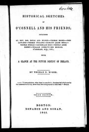 Cover of: Historical sketches of O'Connell and his friends
