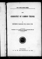 The chemistry of common things by Stevenson MacAdam