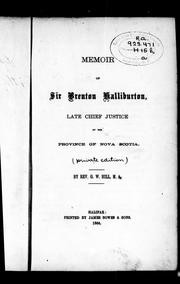 Memoir of Sir Brenton Halliburton, late chief justice of the province of Nova Scotia by George W. Hill