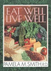 Cover of: Eat Well, Live Well