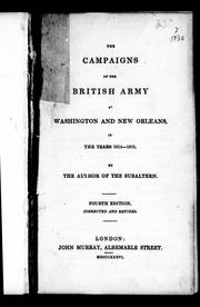 Cover of: The campaigns of the British army at Washington and New Orleans in the years 1814-1815
