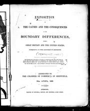 Cover of: Exposition of the causes and the consequences of the boundary differences between Great Britain and the United States, subsequently to their adjustment by arbitration