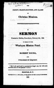 Cover of: The object, seasonableness, and claims of Christian missions