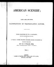 Cover of: American scenery, or, Land, lake, and river illustrations of transatlantic nature