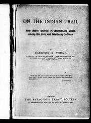 On the Indian trail by Egerton R. Young
